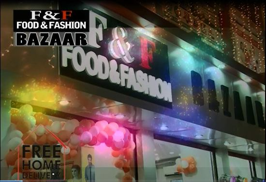 F& F(FOOD& FASHION) BAZAAR,PATNA
