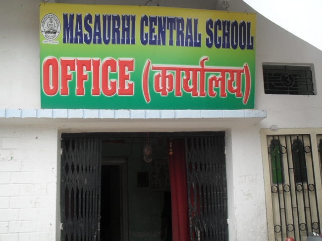 MASAURHI CENTRAL SCHOOL OFFICE